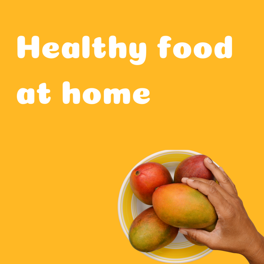 "Text on the image says ""Healthy food at home."" The image will link you to the blog post ""Creating a healthy food environment at home."""