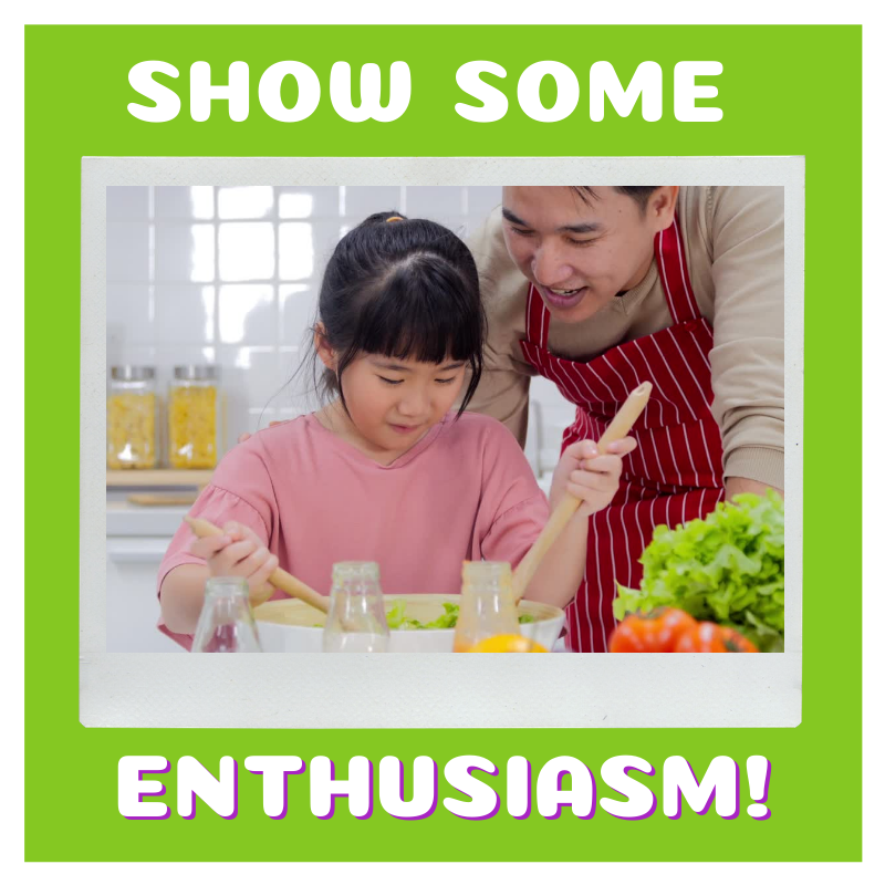 "Text on the image says ""show some enthusiasm!"". The image will link you to the blog post ""why parent diets important when it comes to feeding kids?"""